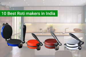 10 Best Roti makers in India