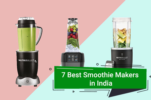 7 Best Smoothie Maker in India