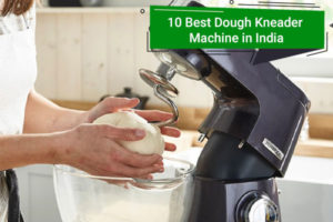 Best Dough Kneader Machine