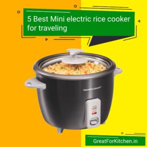 5 Best Mini electric rice cooker for traveling under Rs. 2000