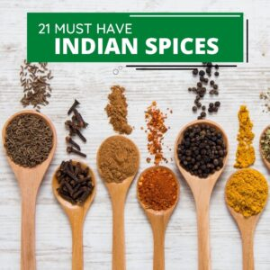21 Must-have Spices for an Indian Kitchen